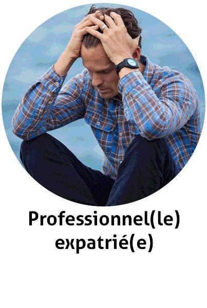professionnel expatrié expat étranger difficultés